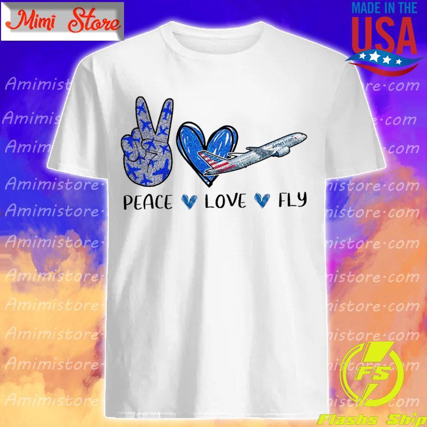 Peace Love Fly American Diamond shirt