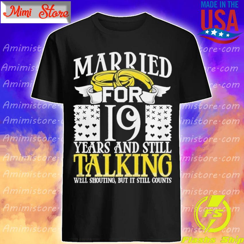 19th Wedding Anniversary for Wife Her Marriage s Shirt