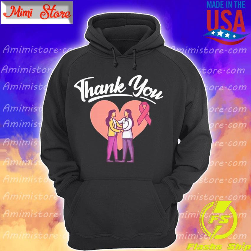 Breast Cancer Thank You Doctor s Hoodie