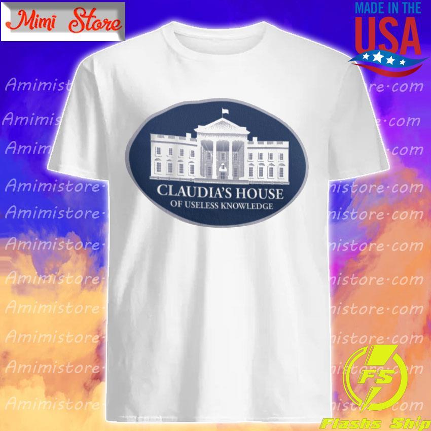 Claudia's House of Useless Knowledge shirt
