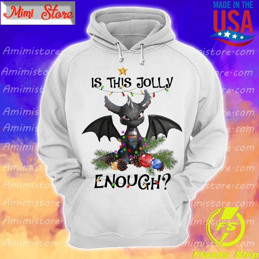 Dragon is this Jolly enough christmas 2020 s Hoodie