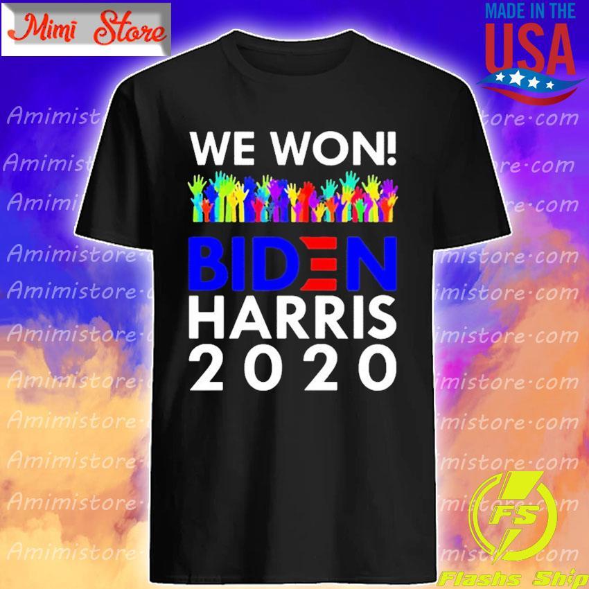 LGBT We Won Biden Harris 2020 For President s Shirt