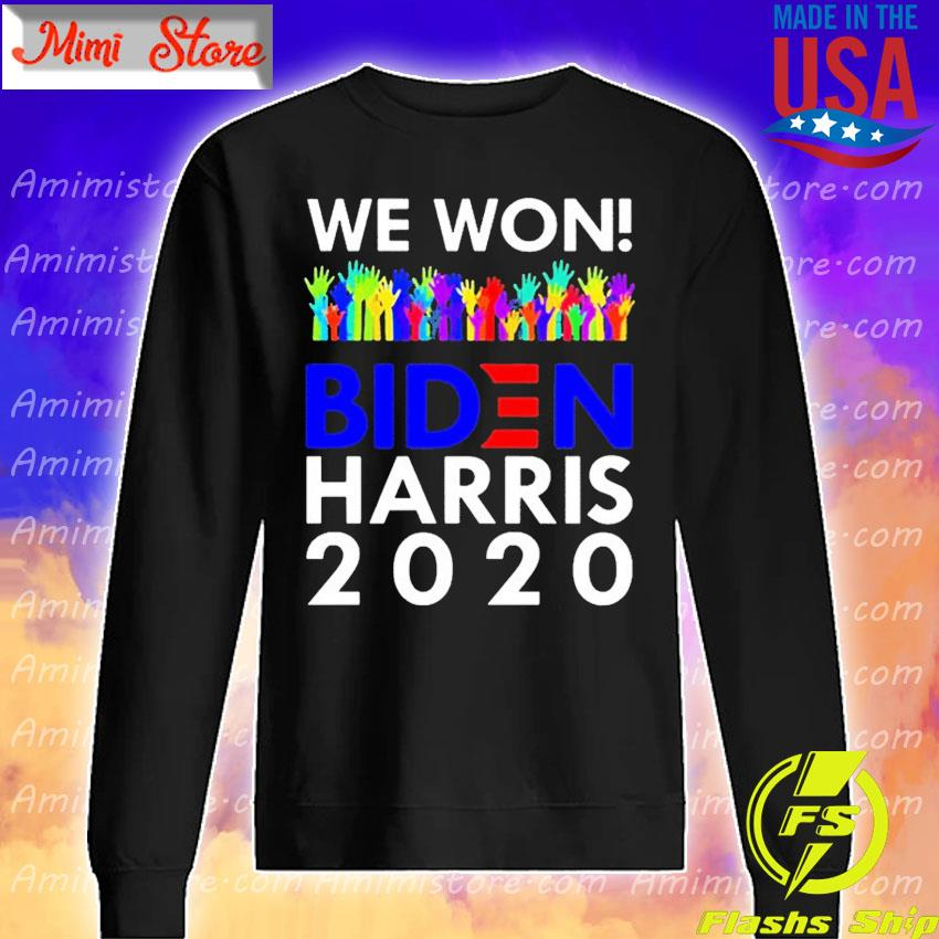 LGBT We Won Biden Harris 2020 For President s Sweatshirt