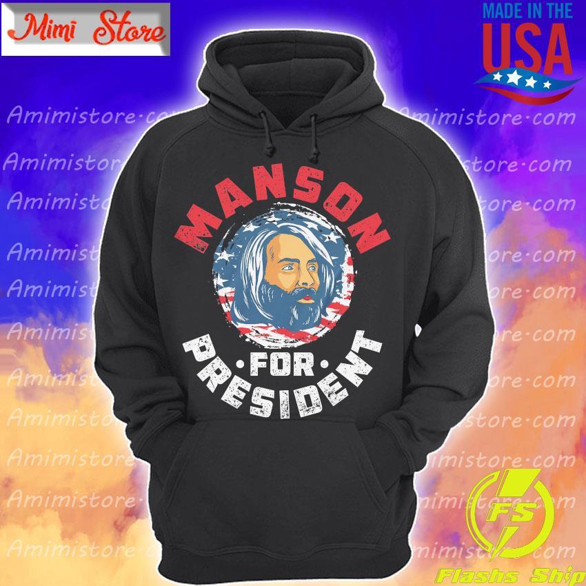 Manson for president American flag s Hoodie
