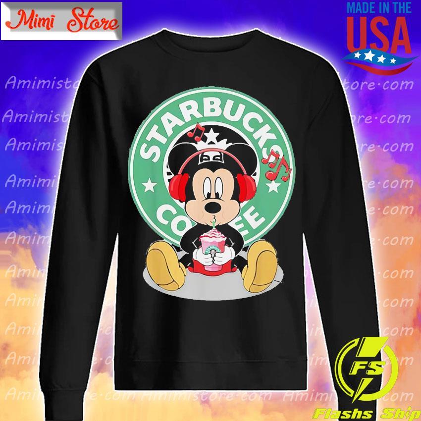 Mickey Mouse Listen To Music Starbucks Coffee Shirt Sweatshirt