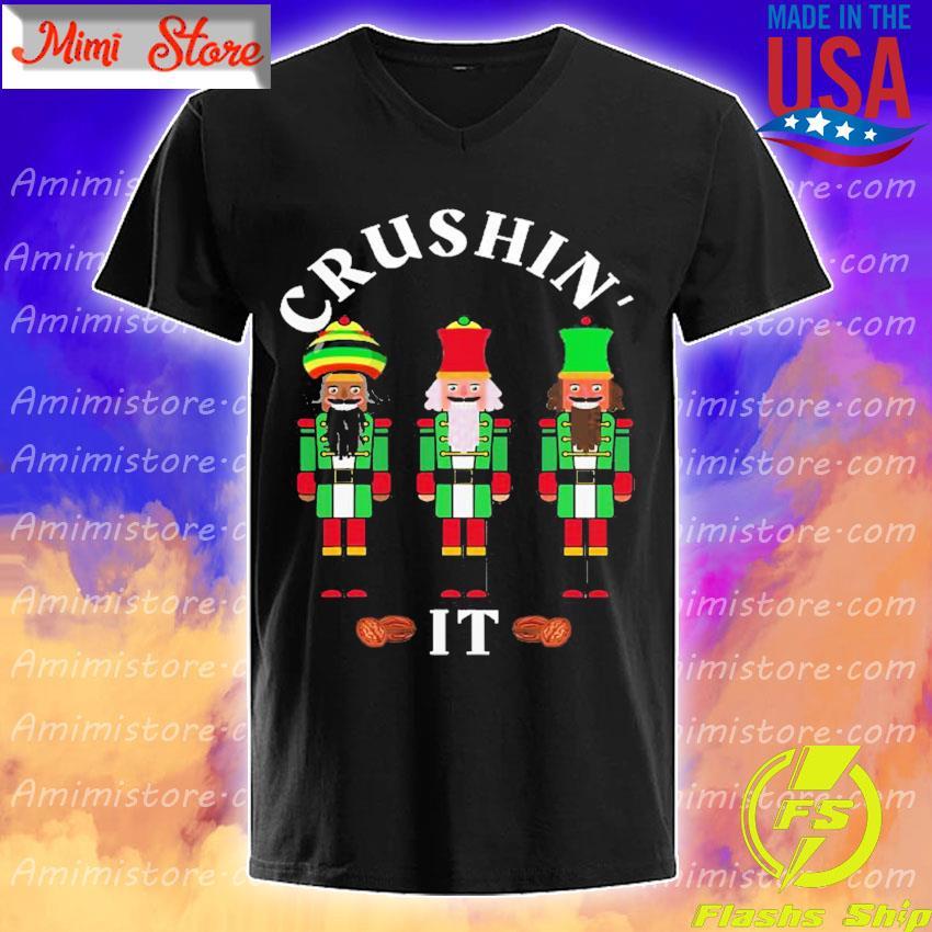Official Funny Christmas Nutcrackers Crushin' It Design 5 Shirt