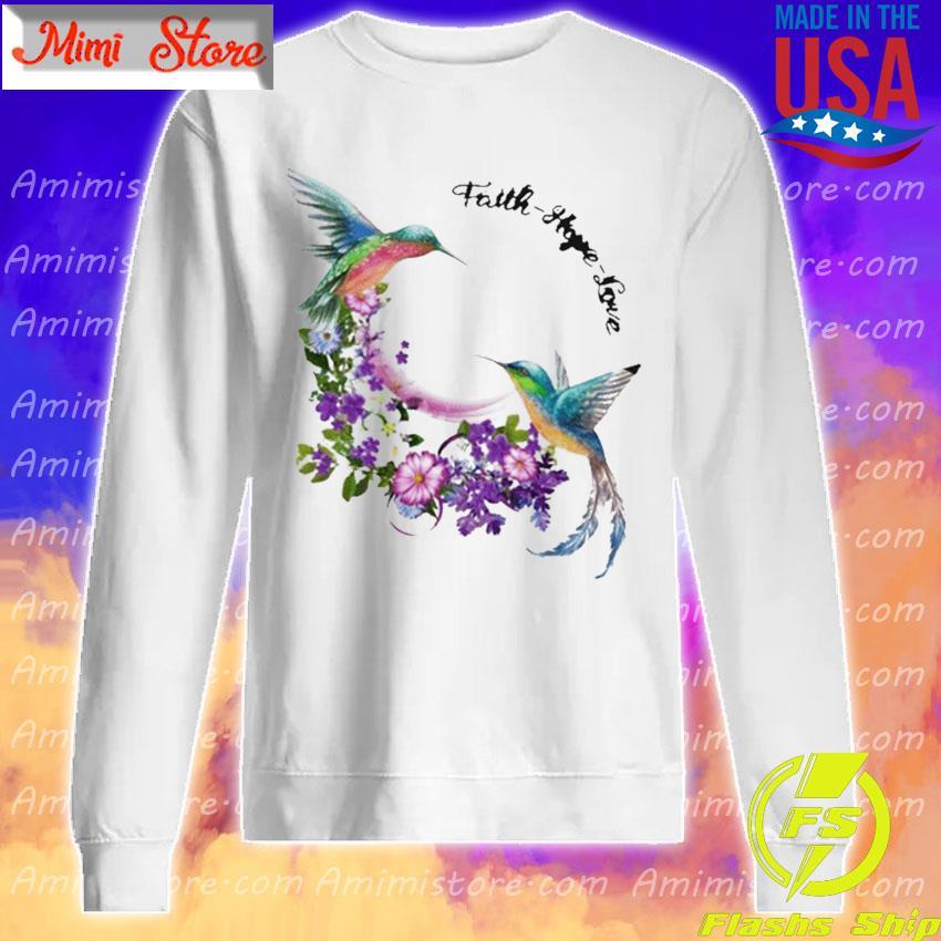 Official Hummingbirds Faith Hope Love s Sweatshirt