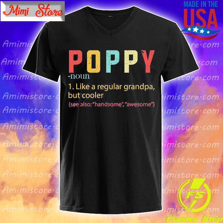 Poppy like a regular grandpa but cooler shirt