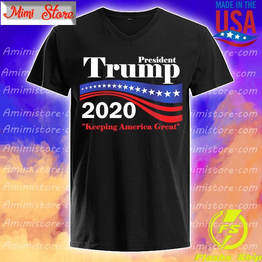 President Trump 2020 keeping America great shirt