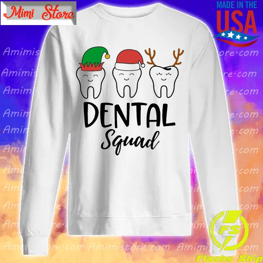 Teeth Santa Reindeer Dental squad Christmas s Sweatshirt